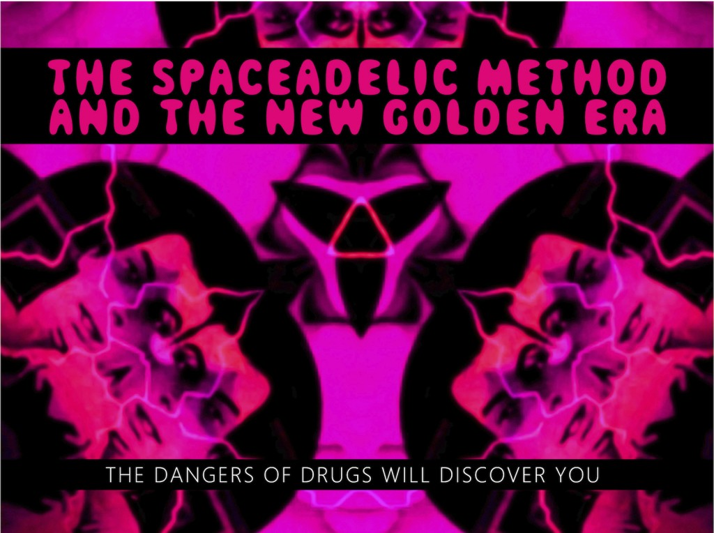 The Spaceadelic Method and the New Golden Era - Maniac Box